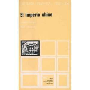 Historia Universal   El Imperio Chino Volumen 19 (Spanish