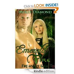 Emerald Fire (Fire and Ice Saga): Molly Diamond:  Kindle