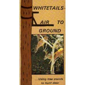 Whitetails Air to Ground Using Tree Stands to Hunt Deer
