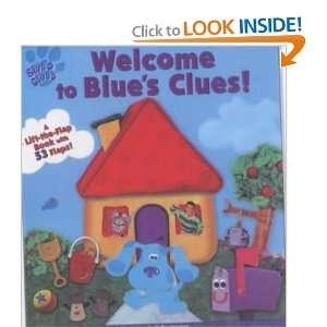 Welcome to Blues Clues (9780743415521): Angela Santomero: Books