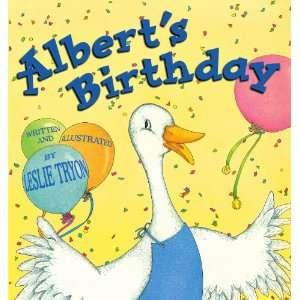 Alberts Birthday (9780689852510): Leslie Tryon: Books