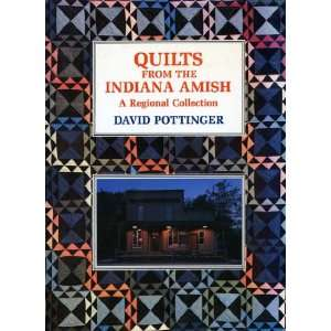 Quilts from the Indiana Amish (9780525932857) David Pottinger Books