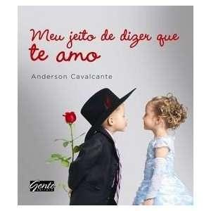 Meu Jeito de Dizer Que Te Amo (Em Portugues do Brasil