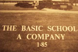 THE BASIC SCHOOL TBS A COMPANY 1 85 U. S. MARINE CORPS