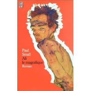 Ali Le Magnifique (9782290323250): Paul Smail: Books
