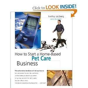 How to Start a Home Based PetCare Business 2nd Second