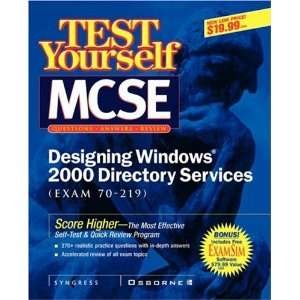 Test Yourself MCSE Designing Windows 2000 Directory Services (Exam 70