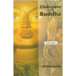 Dialogues of the Buddha Vol. I, II, III Translated from