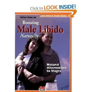 Boosting the Male Libido (Natural Health Guide) (Alive Natural