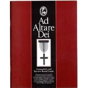 Ad Altare Dei   Counselors and Review Board Guide   Boy
