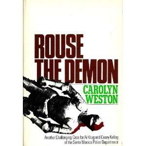 Rouse the Demon Carolyn Weston Books