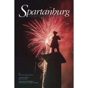 Spartanburg: International Flair, Southern Charm (The