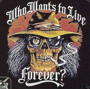 Who Wants to Live Forever  Biker/Attitude T Shirt