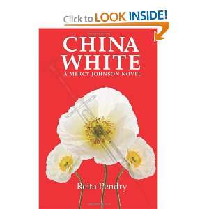 China White: A Mercy Johnson Novel (9780982926505): Reita