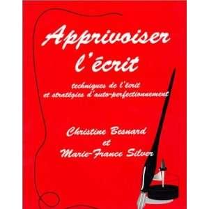 (9781551301327): Christine Besnard, Marie France Silver: Books