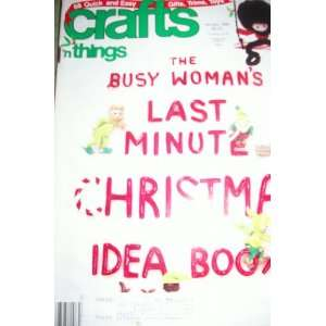 Last Minute Christmas Idea Book) Crafts N Things  Books