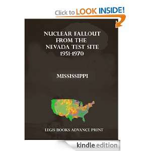 Nuclear Fallout from the Nevada Test Site 1951 1970 in Mississippi