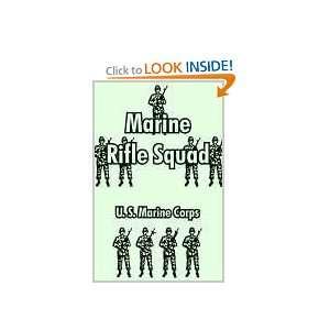 Marine Rifle Squad (9781410106179) U. S. Marine Corps