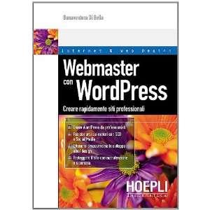 Webmasters con WordPress. Creare rapidamente siti