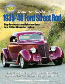 How to Build A 1935 1940 Ford Street Rod by Editors