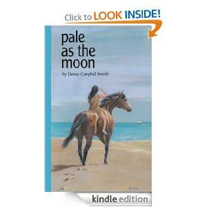 Pale As The Moon: Donna Campbell Smith:  Kindle Store