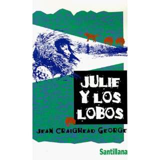 Julie Y Los Lobos (Spanish Edition) (9788420432069): Jean