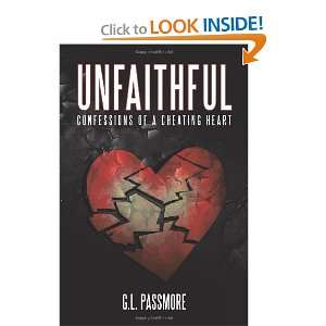 Unfaithful: Confessions Of A Cheating Heart (9781452075334