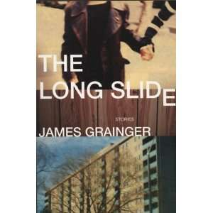 The Long Slide Stories (9781550226775) James  Books