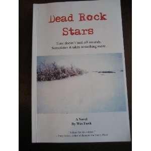 Dead Rock Stars (9780978136918): Wes Funk: Books