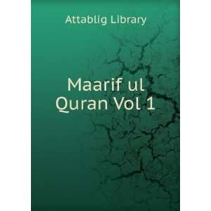 Maarif ul Quran Vol 1 Attablig Library Books