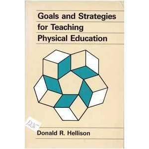 Goals and Strategies for Teaching Physical Education
