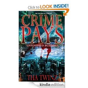 Crime Pays?II Unfinished Business Tha Twinz  Kindle Store