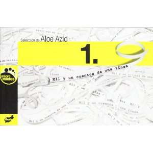 un cuentos de una linea: Aloe Azid: 9788496473546:  Books