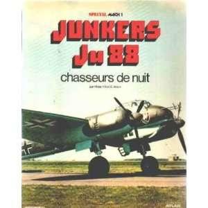 Junkers Ju 88 chasseurs de nuit: Kit Mister/ Aders: Books