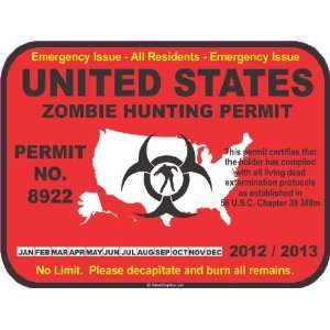 United States zombie hunting permit license decal bumper