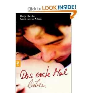 Das erste Mal lieben (9783570301517) Constantin Kilian Books