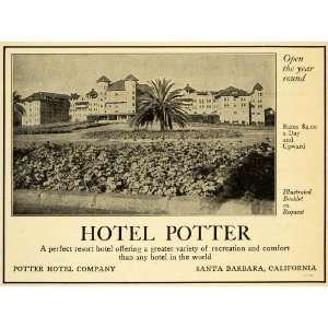 1910 Ad Hotel Potter Santa Barbara California Lodging