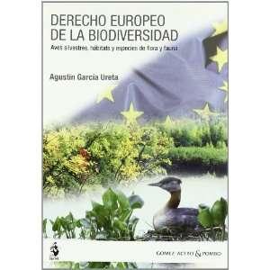 Derecho europeo de la biodiversidad : aves silvestres