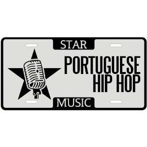 New  I Am A Portuguese Hip Hop Star   License Plate
