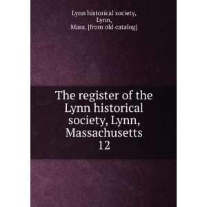 . 12 Lynn, Mass. [from old catalog] Lynn historical society Books