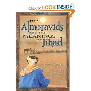 and the Meanings of Jihad (9780313385896): Ronald A. Messier: Books