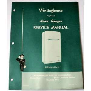 Westinghouse Supplement Home Freezer Service Manual 1954
