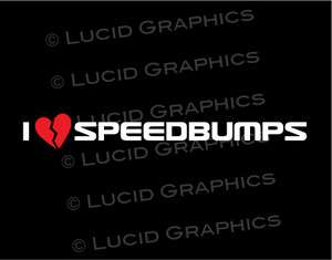 Speedbumps Vinyl Decal Sticker Low Stance VW BMW JDM Static Coilover