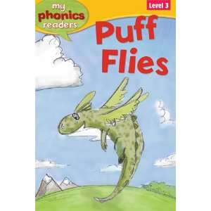 Puff Flies (My Phonics Readers: Level 3) (9781848985148
