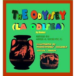 The Odyssey (9780971331112): Maria A. Reyes, Homer: Books