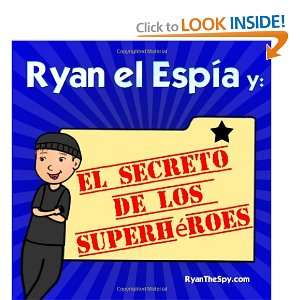 Ryan el Espía y el secreto de los superhéroes (Spanish