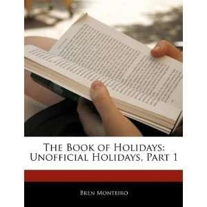 Unofficial Holidays, Part 1 (9781170095461) Beatriz Scaglia Books