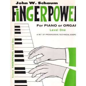 Fingerpower For Piano Or Organ   Book One John W. Schaum Books