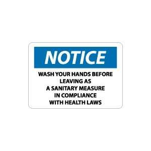 Measure In Compliance With Health Laws Safety Sign Home Improvement