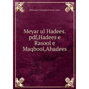 Maqbool,Ahadees Muhammad Tariq Hanafi Sunni Lahori  Books